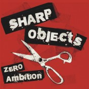 MAR004 Sharp Objects - Zero Ambition 7""