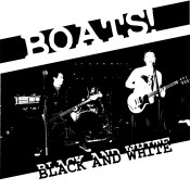 MAR031 BOATS! - Black and White LP  click for pressing details